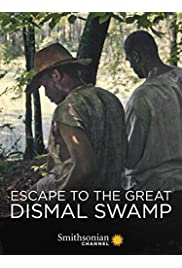 Escape to the Great Dismal Swamp