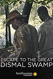 Escape to the Great Dismal Swamp (2018) 720p