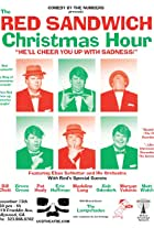 The Red Sandwich Christmas Hour