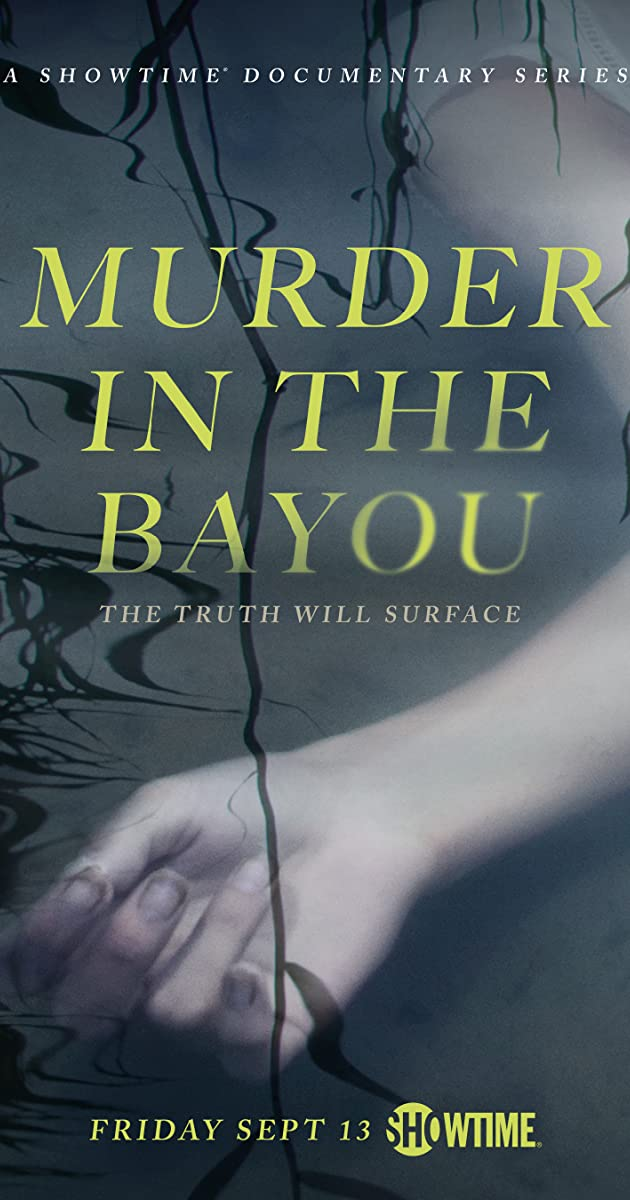 Download Murder in the Bayou or watch streaming online complete episodes of  Season 1 in HD 720p 1080p using torrent