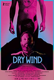 Dry Wind(2020) Poster - Movie Forum, Cast, Reviews