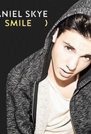 Daniel Skye: Smile Poster