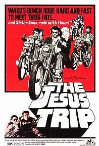 Primary photo for The Jesus Trip