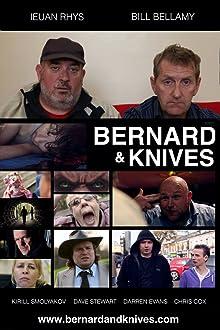 Bernard & Knives (2012– )