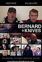 Bernard & Knives