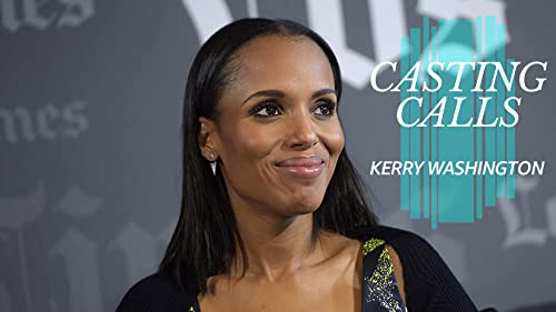 What Roles Has Kerry Washington Been Considered For?
