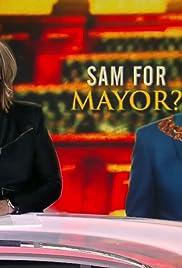 Sam for Mayor? Poster