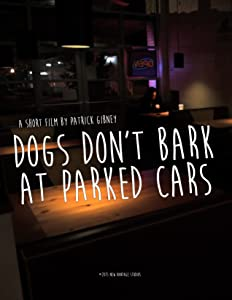 Dogs Don't Bark at Parked Cars movie free download hd
