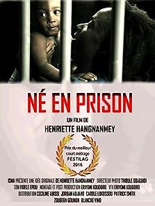 Born in Prison (2017)