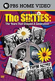 The Sixties: The Years That Shaped a Generation Poster