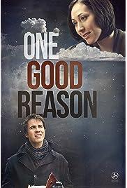 One Good Reason