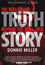 The Real Truth Behind the Real True Story: Donnie Miller