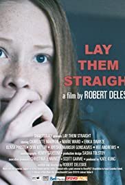 Lay Them Straight Poster