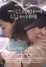 okaasan (mom)