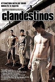 Clandestinos(2007) Poster - Movie Forum, Cast, Reviews