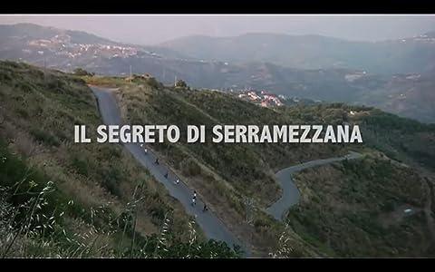 Absolutely free downloadable movies Il segreto di Serramezzana by none [1280x544]