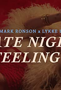 Primary photo for Mark Ronson ft. Lykke Li: Late Night Feelings
