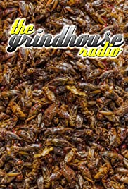 The Grindhouse Radio: Eating Crickets Poster