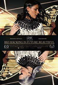 Primary photo for Bio Hacking Is Future Beautiful