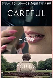 Careful How You Go Poster