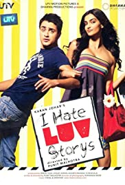 I Hate Luv Storys (2010) Poster - Movie Forum, Cast, Reviews