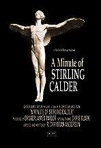 A Minute of Stirling Calder