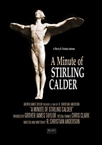 Torrent download full movie A Minute of Stirling Calder by none [BluRay]