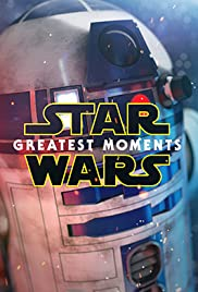 Star Wars: Greatest Moments Poster