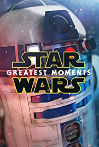 Primary photo for Star Wars: Greatest Moments