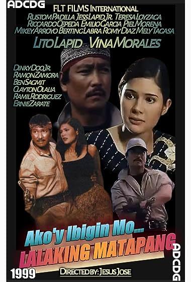 Watch Akoy ibigin mo Lalaking matapang (1999)