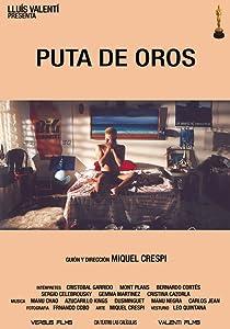 Latest english movies downloads free Puta de oros Spain [1280x720]