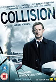 Collision Poster - TV Show Forum, Cast, Reviews