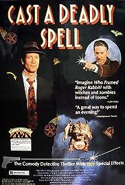 Cast a Deadly Spell(1991) Poster - Movie Forum, Cast, Reviews