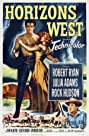 Horizons West (1952) Poster