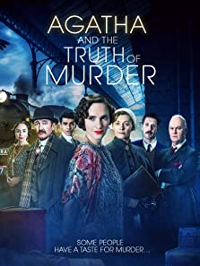 Agatha and the Truth of Murder (2018 TV Movie)
