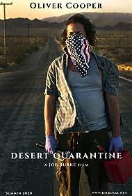 Joe Burke, Oliver Cooper, and Shelby Burke in Desert Quarantine (2020)