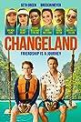 Changeland (2019) Poster