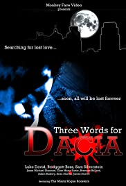 Three Words for Dacia Poster