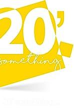 20 Something