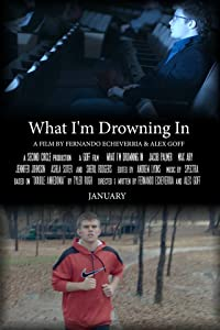 New english movies 2018 free download What I'm Drowning In [2k]