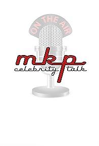 Primary photo for MKP Celebrity Talk