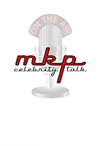 Primary photo for MKP Celebrity Talk