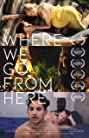 Where We Go from Here (2019) Poster