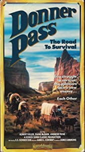 Watch france movies Donner Pass: The Road to Survival by Terrence Martin [mts]
