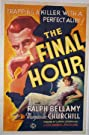 The Final Hour (1936) Poster