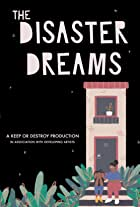 The Disaster Dreams
