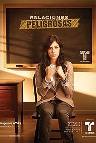 Relaciones Peligrosas (2012) Poster - TV Show Forum, Cast, Reviews