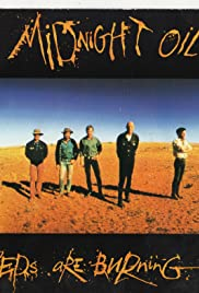 Midnight Oil: Beds Are Burning Poster