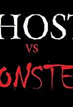 Ghosts Vs.Monsters