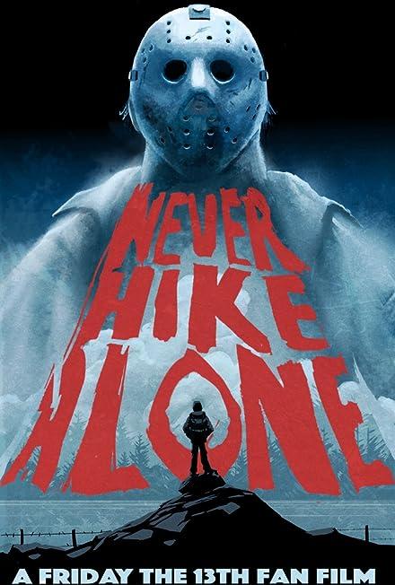 Film: Never Hike Alone